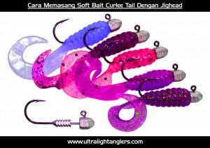cara-memasang-soft-bait-dengan-jighead-curlee-tail-rigging